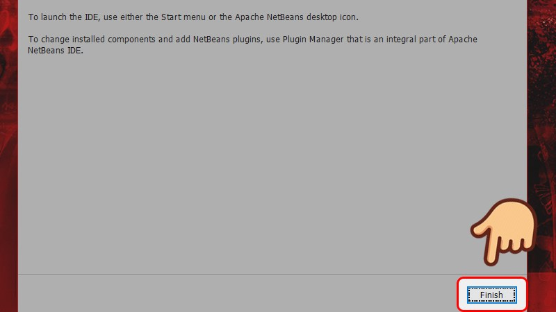 Chọn Finish để kết thúc quá trình cài đặt NetBeans IDE