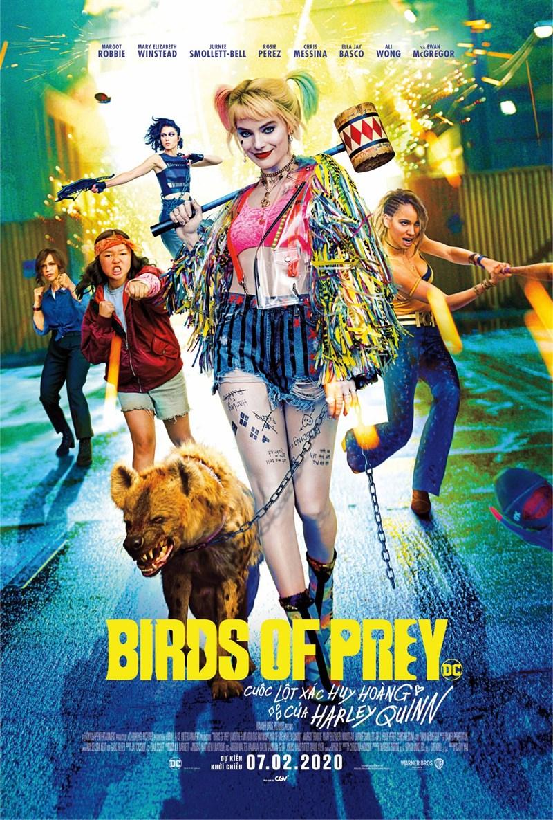 Poster phim Birds Of Prey: Cuộc lột xác huy hoàng của Harley Quinn - Birds of Prey