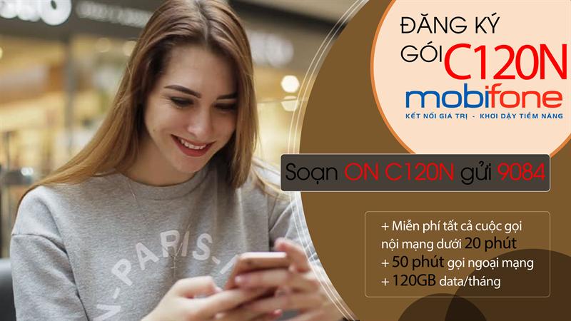 Đăng ký gói C120N 4G, 5G MobiFone 120GB chỉ 90k 1 tháng HOT 2021