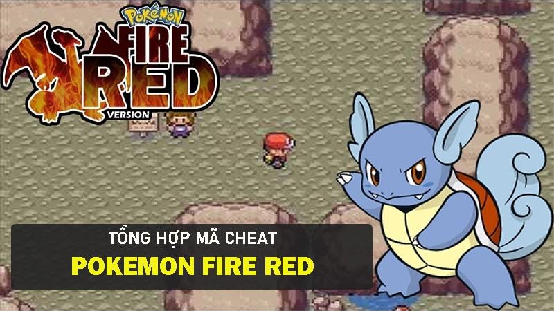 Mã cheat Pokemon Fire Red