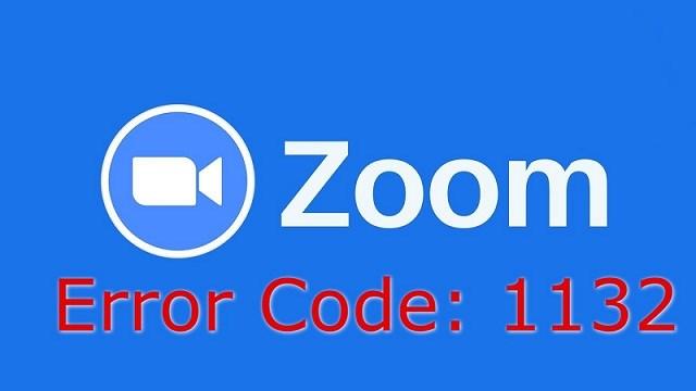 Lỗi 1132 trên Zoom là gì? Cách sửa lỗi 1132 trên Zoom đơn giản