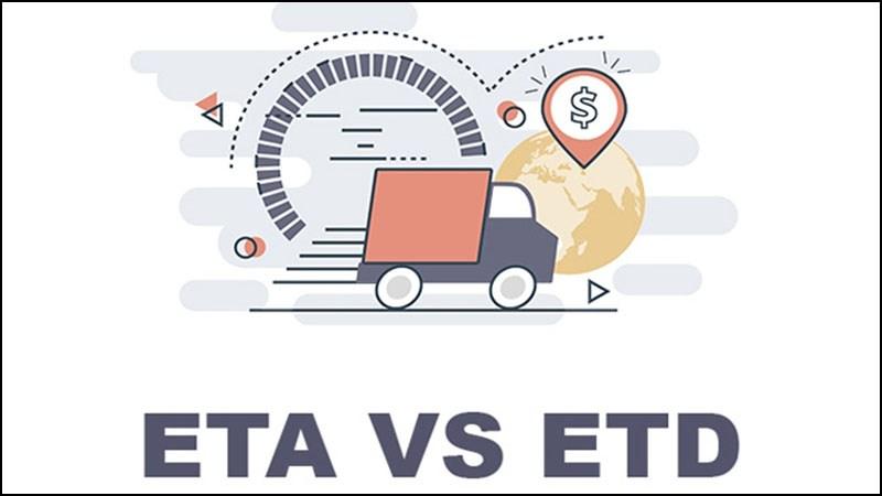 ETA và ETD
