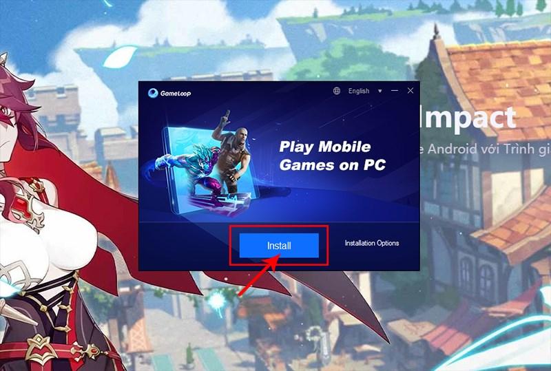 Cài đặt phần mềm Gameloop vào máy