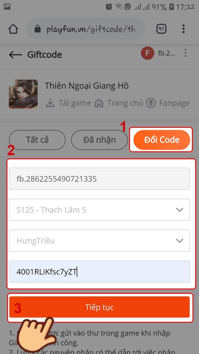 Chọn Đổi code. Chọn server, tên nhân và nhập Giftcode và chọn Tiếp tục.