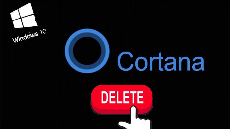 Xóa Cortana khỏi Windows 10