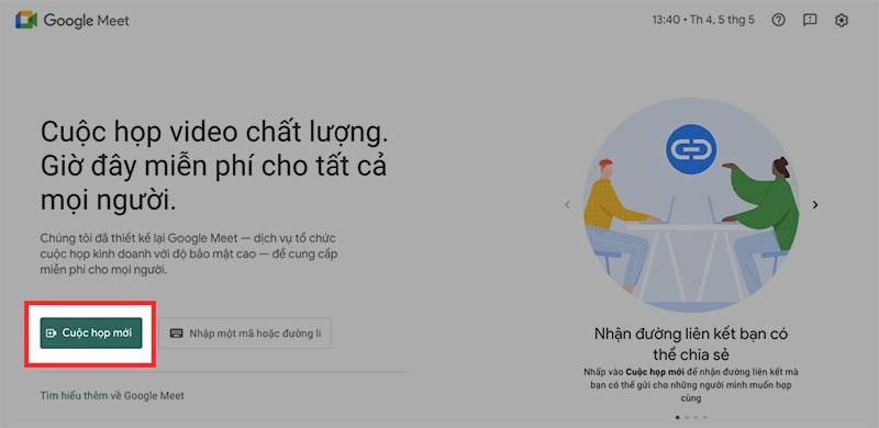 Mở Google Meet trên máy tính, chọn Cuộc họp mới