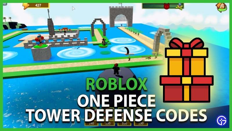 Code One Piece Tower Defense mới nhất 2021 | Cách nhập code