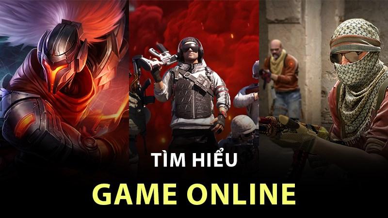 Tìm hiểu game online