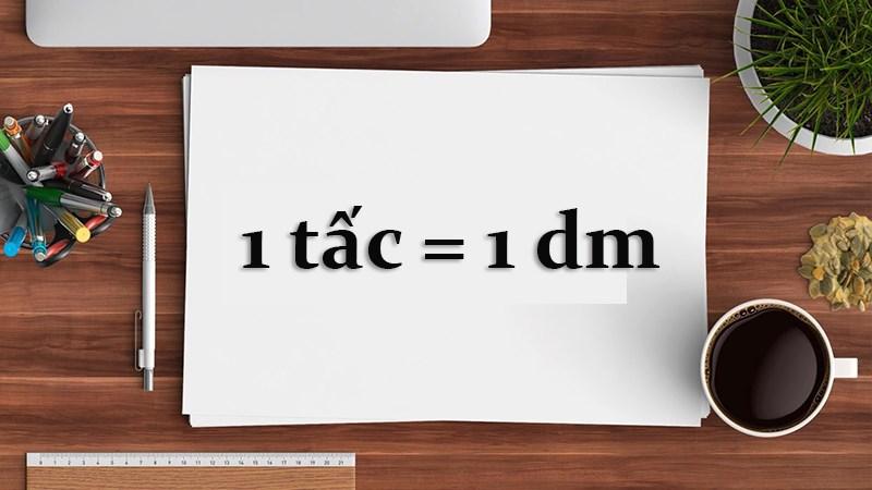 1 tấc bằng bao nhiêu cm, m, km, thước, phân, li?