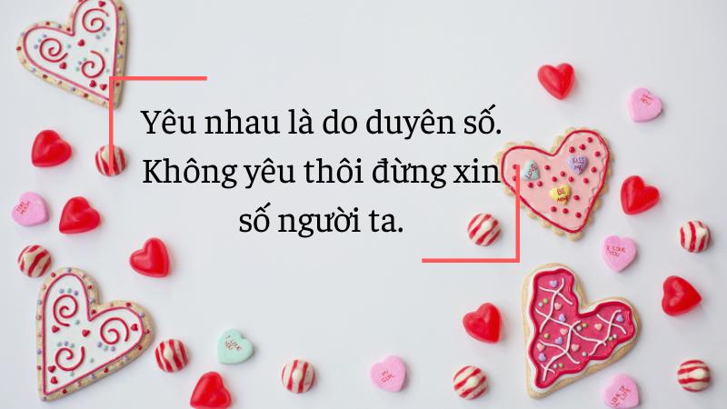 Yêu nhau là do duyên số. Không yêu thôi đừng xin số người ta