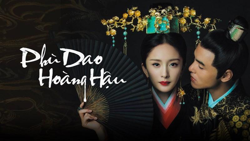 Poster Phù Dao Hoàng Hậu