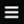 Biểu tượng 3 gạch ngang