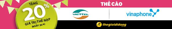 Vinaphone + Viettel tặng 20% giá trị thẻ nạp ngày 26/4