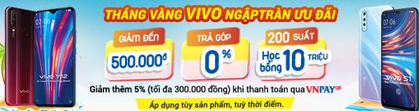 Tháng vàng Vivo ngập tràn ưu đãi