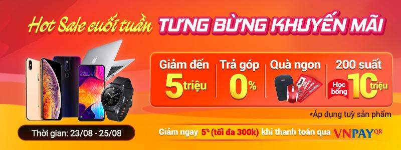 Hot Sale Cuối Tuần[break]Tưng Bừng Khuyến Mãi