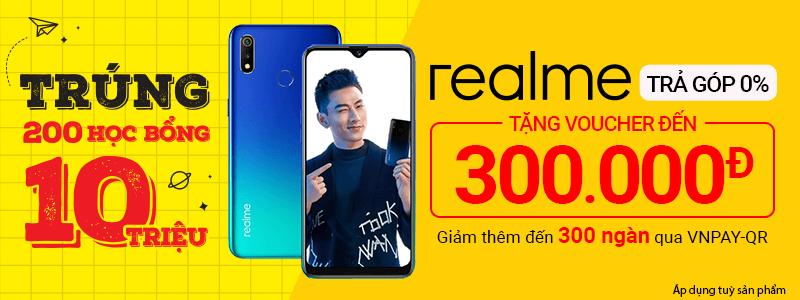Realme Trả Góp 0%[break]Tặng Voucher 300 Ngàn