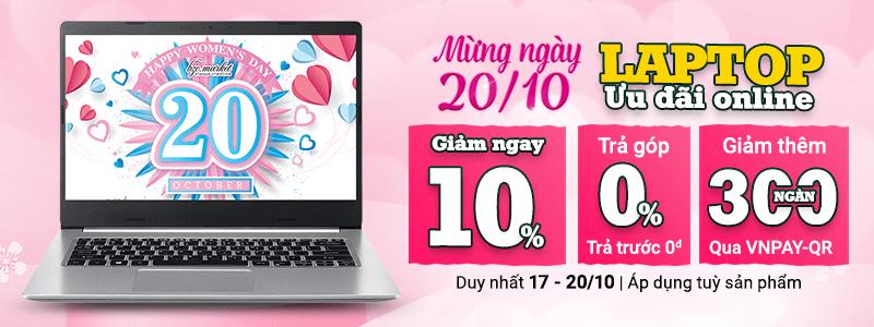 Mừng Ngày 20/10[break]Laptop Giảm Ngay 10%