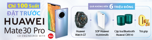 Đặt trước Huawei Mate 30 Pro