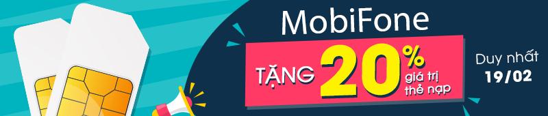 mobifone tặng 20% giá trị thẻ nạp ngày 19/02