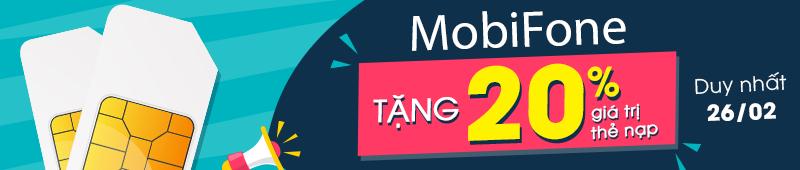 mobifone tặng 20% giá trị thẻ nạp ngày 26/02