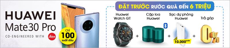 Đặt Trước Huawei Mate 30pro[break]Rước Quà Đến 6 Triệu