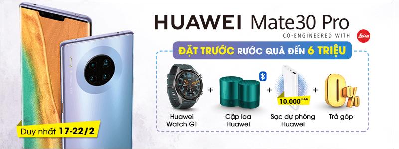 Đặt Huawei Mate 30 Pro[break]Rước Quà Đến 6 Triệu