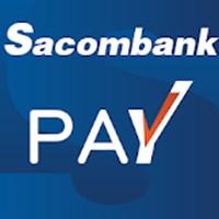 Sacombank Pay - Phần mềm thanh toán online của Sacombank