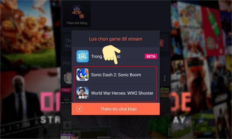 Lựa chọn game để stream