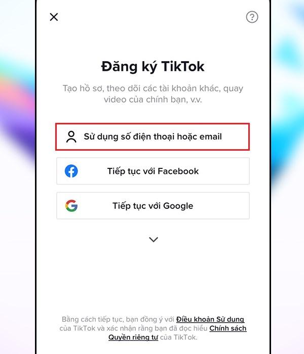 Cách đăng ký tài khoản Tiktok trên điện thoại đơn giản nhất