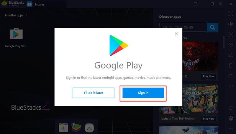 Đăng nhập vào Google play bằng cách nhấn Sign in