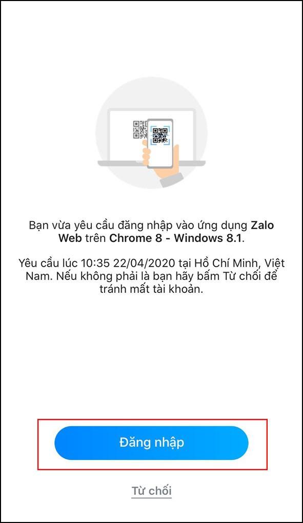 """Bước 3: Sau khi quét mã, Zalo sẽ gửi cho bạn một thông báo về yêu cầu đăng nhập > chọn """"Đăng nhập""""."""