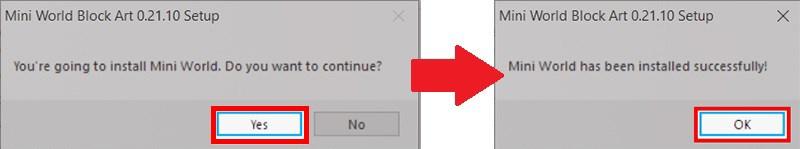 Mở bản cài đặt Mini World Block Art vừa tải về, nhấn chọn Yes để tiến hành cài đặt