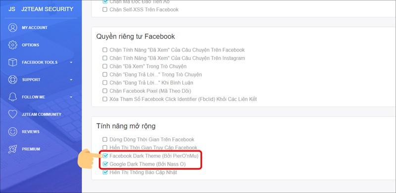 Tick vào 2 mục Facebook Dark Theme và Google Dark Theme