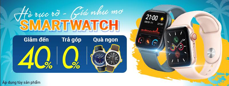 Sắm SmartWatch[break]Giảm Đến 40%