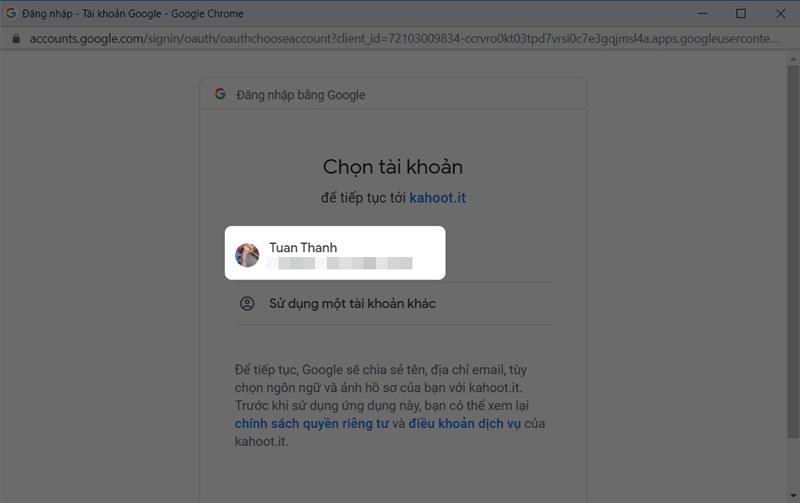 Chọn tài khoản Google để đăng nhập Kahoot
