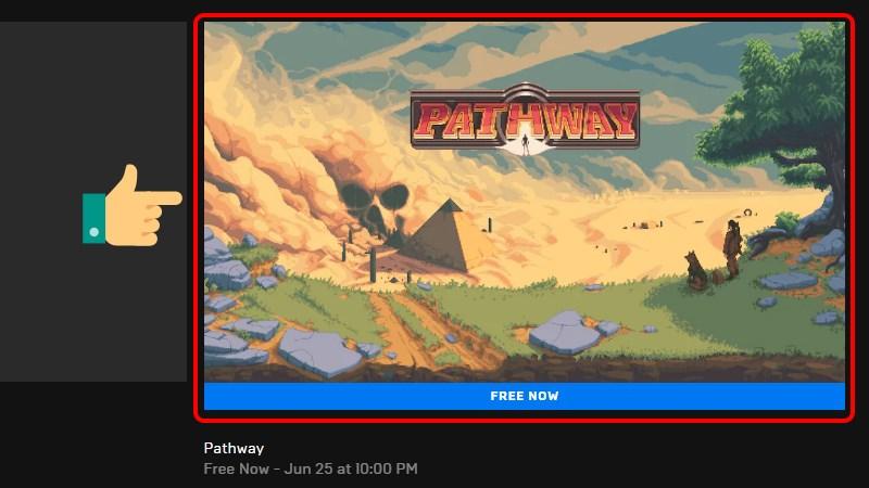 Bấm vào Pathway ở phần Free Game