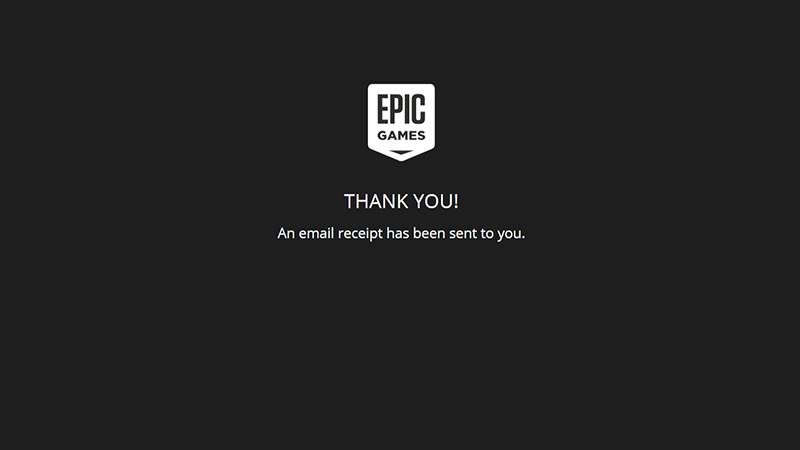 Epic Games Store gửi lời cảm ơn đến bạn