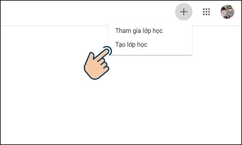 Tại giao diện bấm vào biểu tượng (+) và chọn Tạo lớp học.