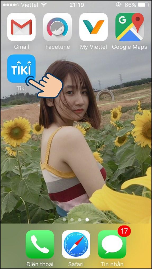 Đầu tiên bạn hãy vào ứng dụng Tiki.