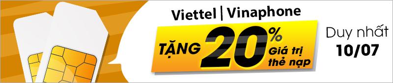 VT và Vina tặng 20% giá trị thẻ nạp ngày 10/07