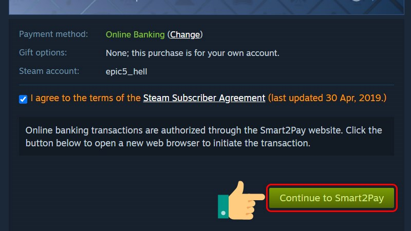 Tick vào I agree to the terms of the Steam Subscriber Agreement và chọn Continue to Smart2Pay