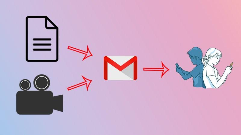 Cách gửi video, file qua Gmail nhanh chóng và đơn giản nhất