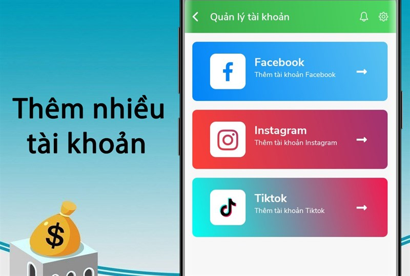 Thêm nhiều tài khoản Facebook, Instagram, TikTok dễ dàng kiếm tiền