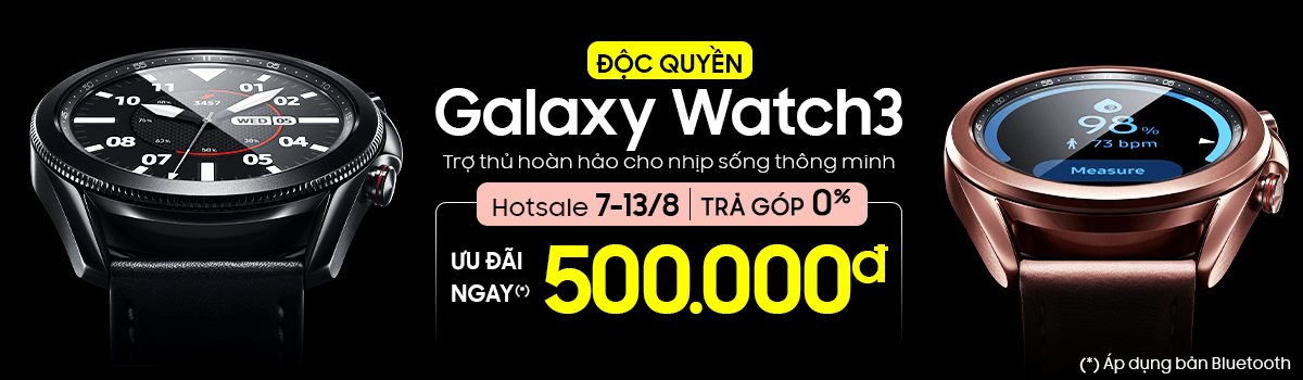 Galaxy Watch3[break]Tặng Ngay 500 Ngàn