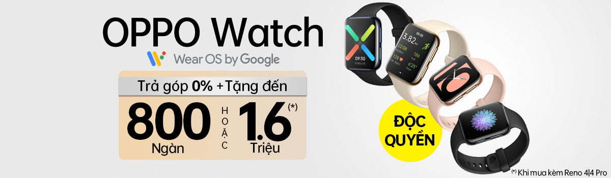 OPPO Watch[break]Tặng Ngay 700 Ngàn