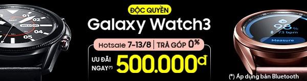 Độc quyền Samsung Galaxy Watch 3