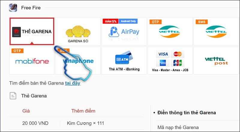 Bước 1: Bấm chọn hình thức thanh toán bằng thẻ Garena.