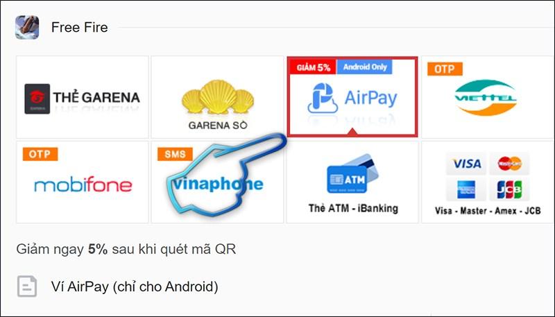 Bước 1: Bấm chọn hình thức thanh toán qua ví Airpay.