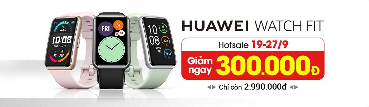 Huawei Wacth Fit[break]Giảm Ngay 300 Ngàn