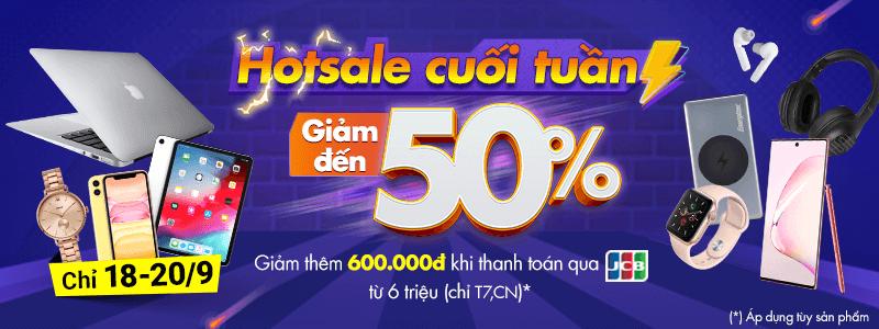 Hotsale Cuối Tuần[break]Giảm Đến 50%